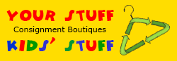 Your Stuff and Kids' Stuff Consignment Boutiques